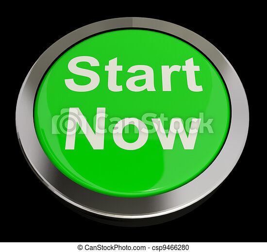 Stock Illustration of Start Now Button Meaning To Commence ...
