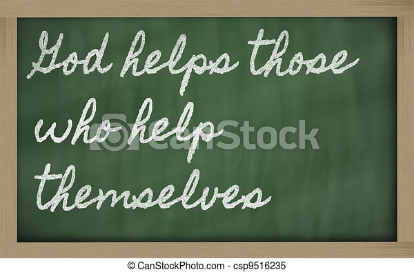handwriting blackboard writings - God helps those who help themselves - csp9516235