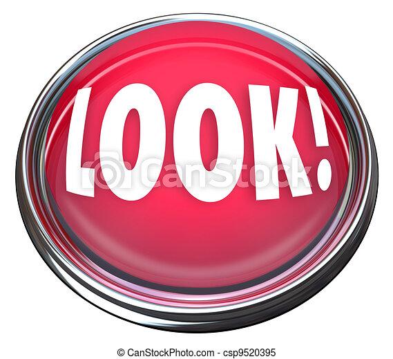 Look Round Red Button Alerting to Urgent Emergency Warning - csp9520395