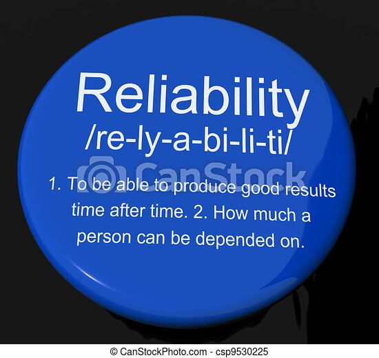 Reliability Definition Button Shows Trust Quality And Dependability - csp9530225