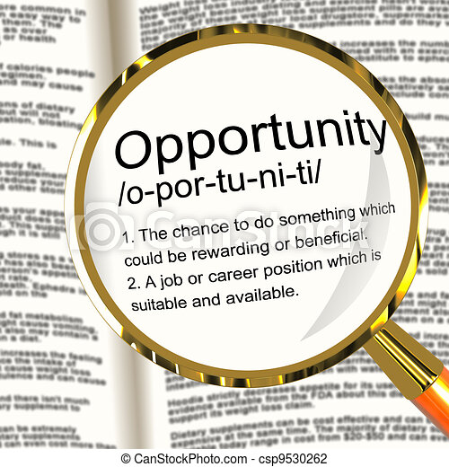 Opportunity Definition Magnifier Shows Chance Possibility Or Career Position - csp9530262