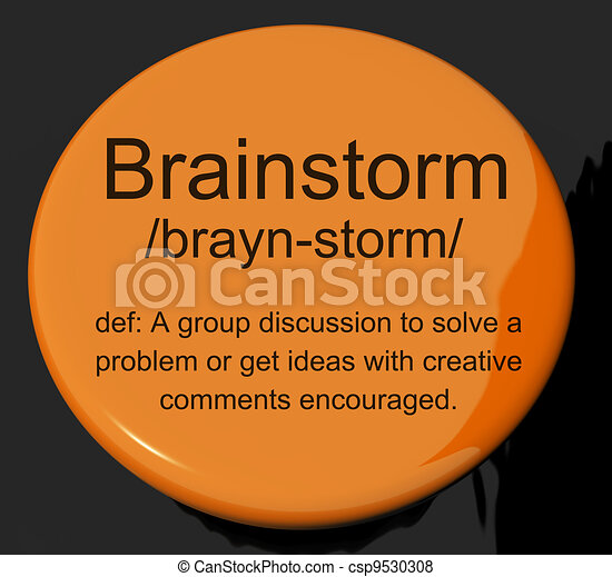 Brainstorm Definition Button Shows Research Thoughts And Discussion - csp9530308