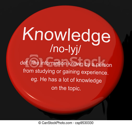 Knowledge Definition Button Shows Information Intelligence And Education - csp9530330