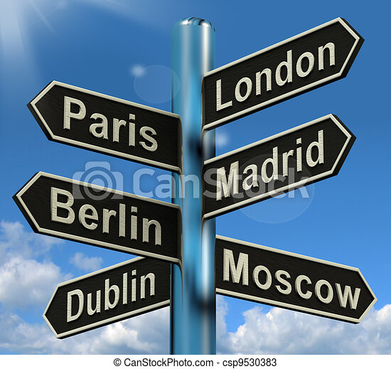 London Paris Madrid Berlin Signpost Shows Europe Travel Tourism And Destinations - csp9530383