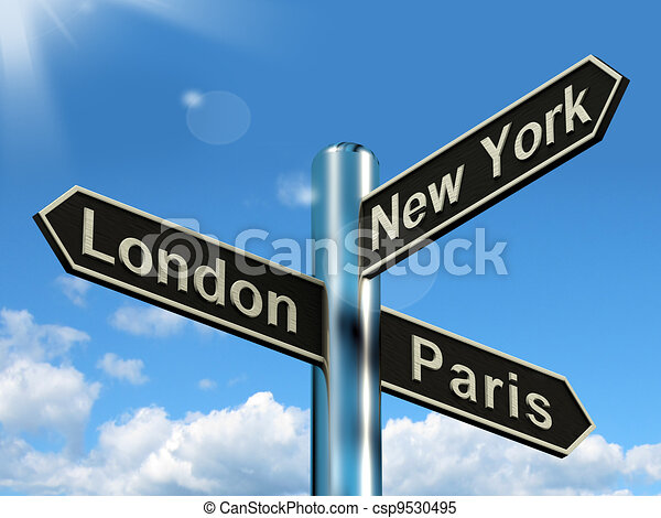 London Paris New York Signpost Shows Travel Tourism And Destinations - csp9530495