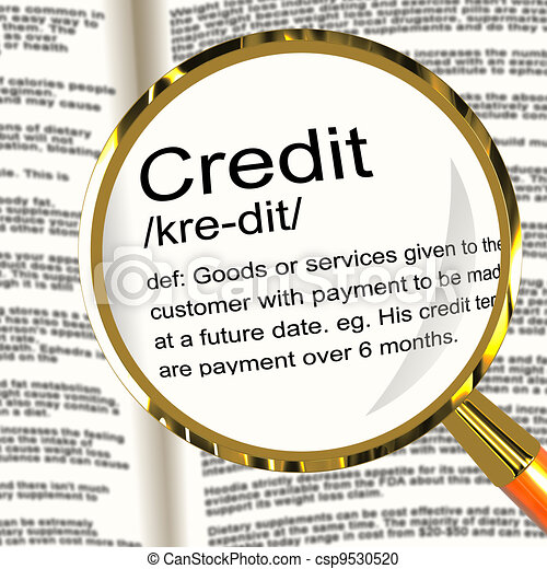 Credit Definition Magnifier Showing Cashless Payment Or Loan - csp9530520