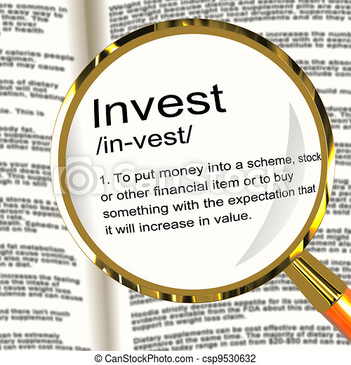Invest Definition Magnifier Showing Growing Wealth And Savings - csp9530632