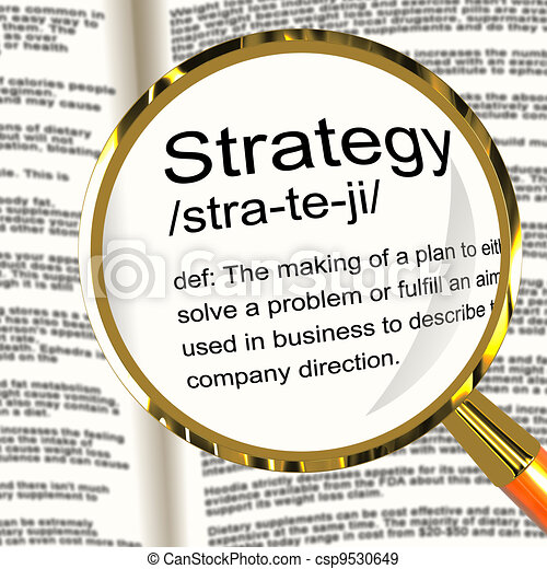 Strategy Definition Magnifier Showing Planning Organization And - csp9530649