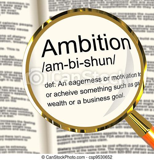 Ambition Definition Magnifier Shows Aspirations Motivation And Drive - csp9530652