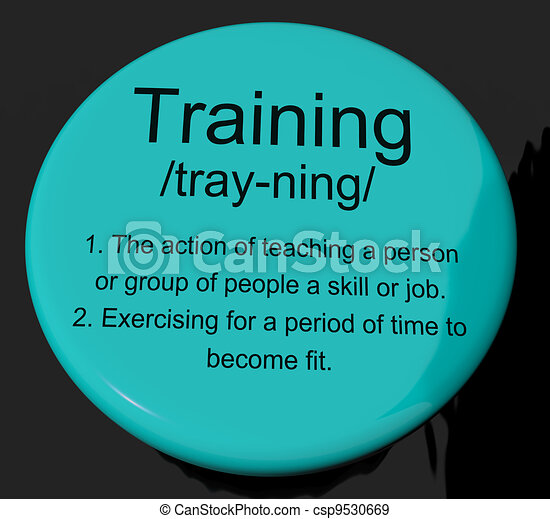 Training Definition Button Shows Education Instruction Or Coaching - csp9530669