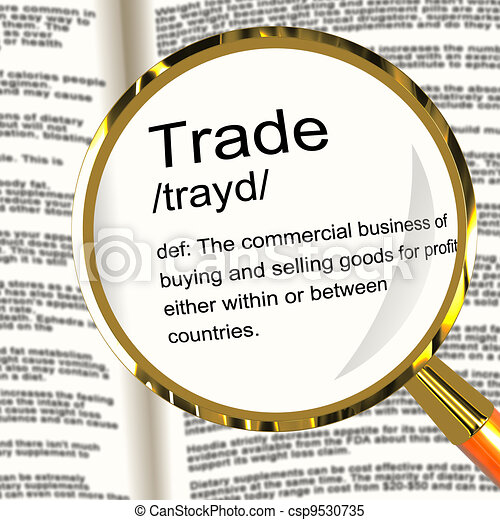 Trade Definition Magnifier Showing Import And Export Of Goods - csp9530735