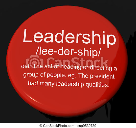 Leadership Definition Button Shows Active Management And Achievement - csp9530739