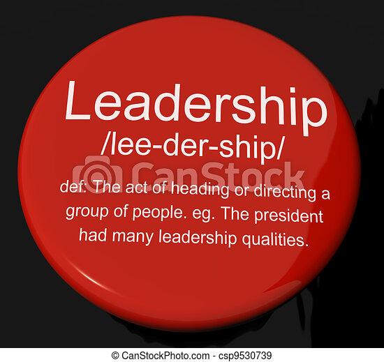 Leadership Definition Button Shows Active Management And Achievement - csp9530739