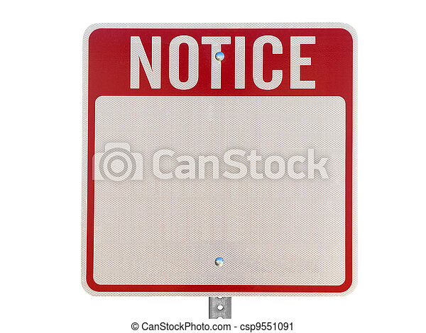 Blank Notice Caution Sign Isolated - csp9551091