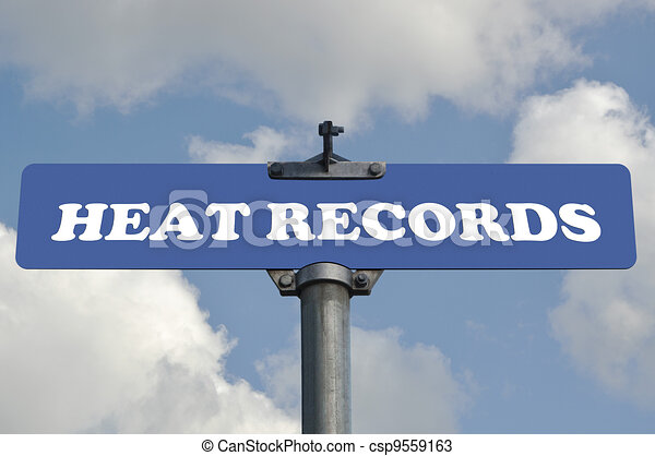 Heat records road sign - csp9559163