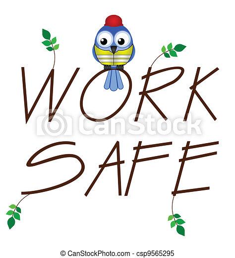 Work safe  - csp9565295