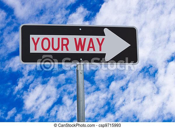 Your Way Directional Sign - csp9715993