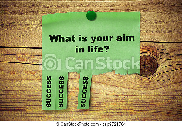 green tear off notice where it is written what is your aim in life, success over a wooden background - csp9721764