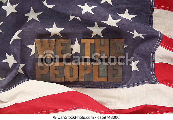 American flag with the words we the - csp9743006