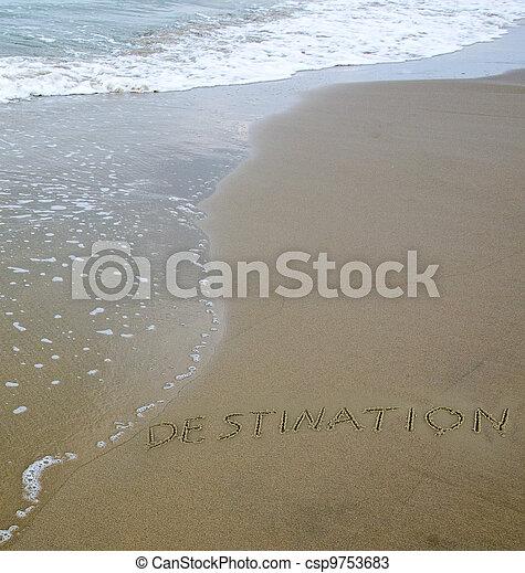 "word ""destination"" drawn on sea beach - csp9753683"