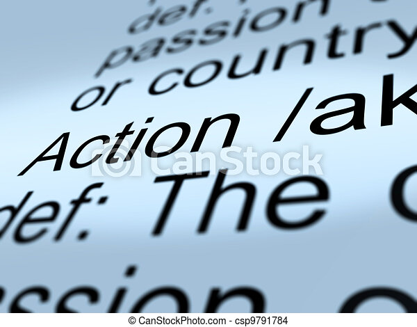 Action Definition Closeup Showing Acting Or Proactive - csp9791784