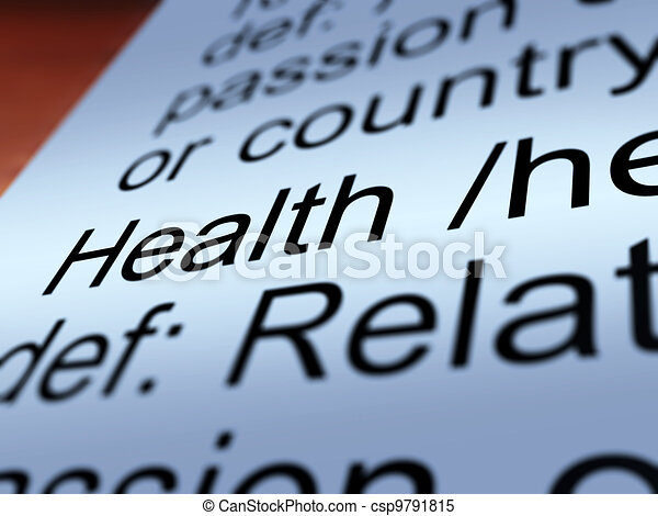 Health Definition Closeup Showing Wellbeing Or Healthy - csp9791815