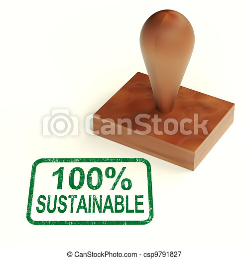 100% Sustainable Stamp Showing Environment Protected And Recycling - csp9791827