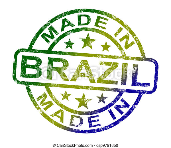 Made In Brazil Stamp Shows Brazilian Product Or Produce - csp9791850