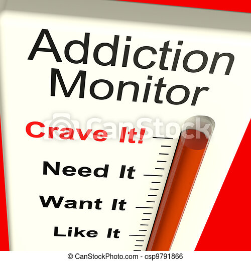 Addiction Monitor Shows Craving And Substance Abuse - csp9791866