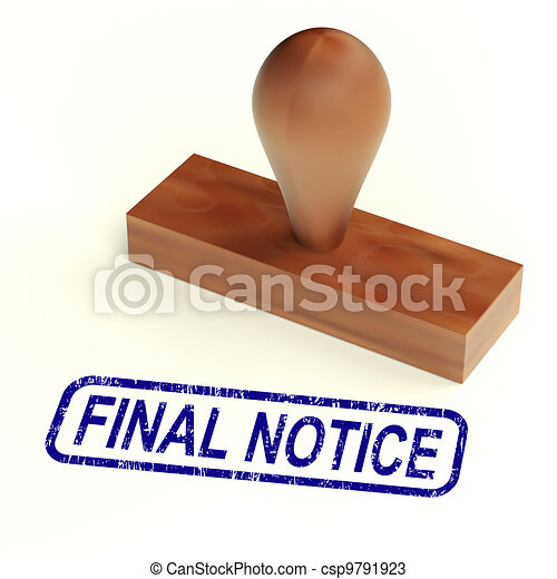 Final Notice Rubber Stamp Shows Outstanding Payments Due - csp9791923