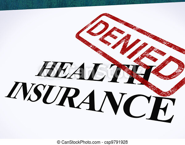 Health Insurance Denied Form Showing Unsuccessful Medical Application - csp9791928