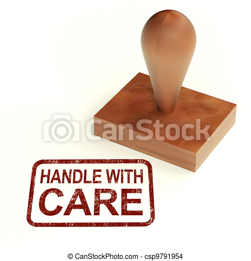 Handle With Care Stamp Shows Fragile Product - csp9791954