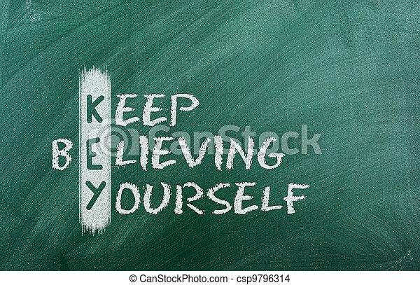 keep  believing yourself - csp9796314