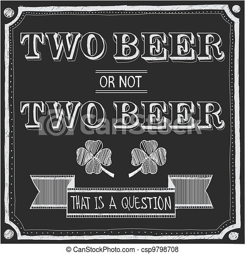 two beer or not two beer - csp9798708