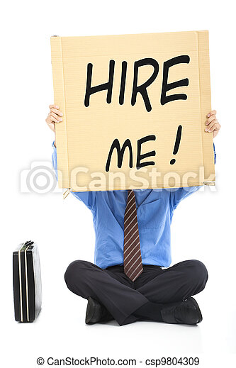 Businessman holding the  text Hire Me - csp9804309