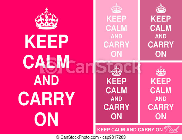 Keep Calm and Carry On in Pink - csp9817203