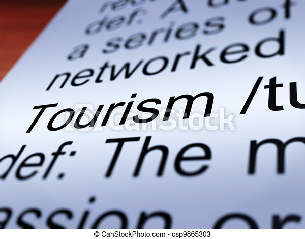 Tourism Definition Closeup Showing Traveling - csp9865303