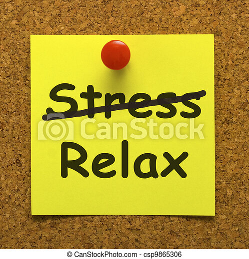 Relax Note Showing Less Stress And Tense - csp9865306