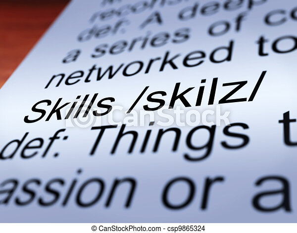 Skills Definition Closeup Showing Aptitude And Competence - csp9865324