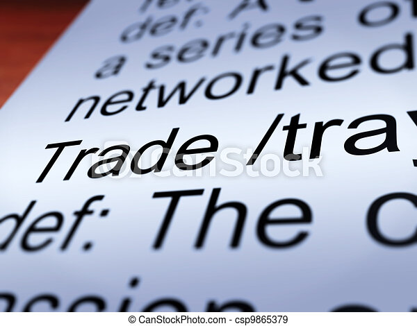 Trade Definition Closeup Showing Import And Export - csp9865379