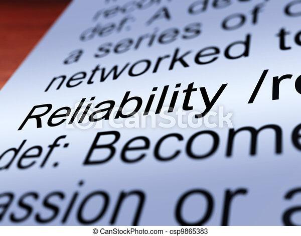 Reliability Definition Closeup Showing Dependability - csp9865383
