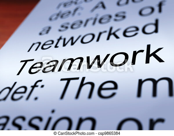 Teamwork Definition Closeup Showing  Cooperation - csp9865384