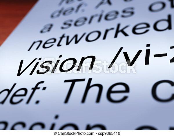 Vision Definition Closeup Showing Eyesight Or Goals - csp9865410