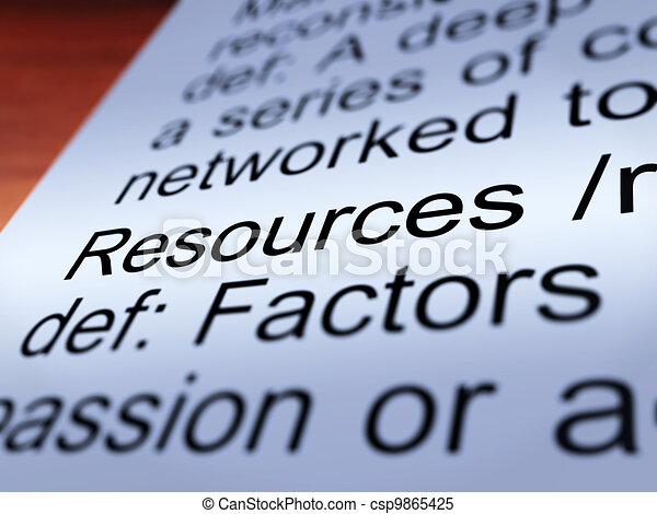Resources Definition Closeup Showing Materials And Assets - csp9865425