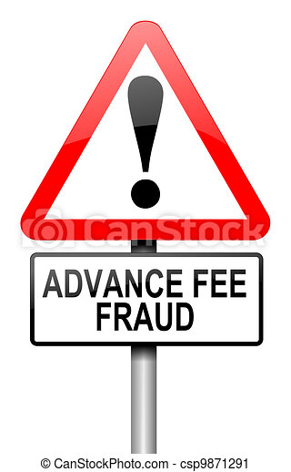 Advance fee fraud concept. - csp9871291
