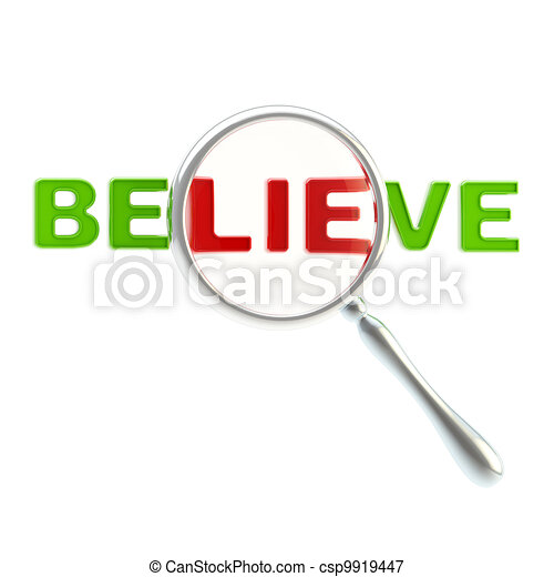 "Lie as a part of the word ""believe"" - csp9919447"