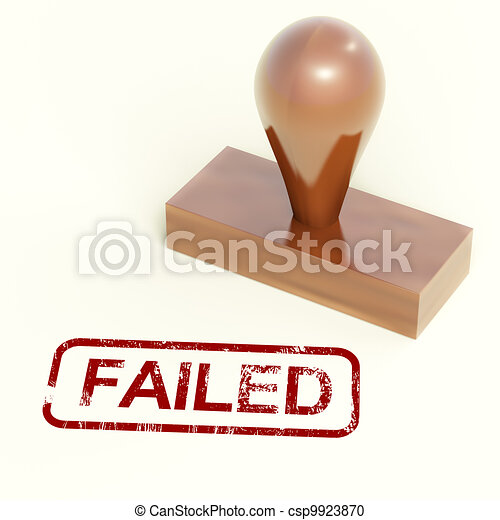 Failed Stamp Showing Reject And Failure - csp9923870