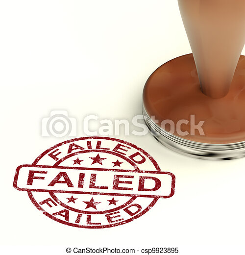 Failed Stamp Showing Reject Crisis Or Failure - csp9923895