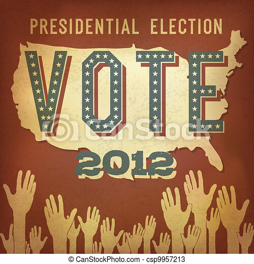 Presidential election 2012. Retro poster design, vector, EPS 10. - csp9957213