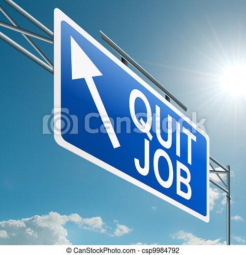 Quit job. - csp9984792